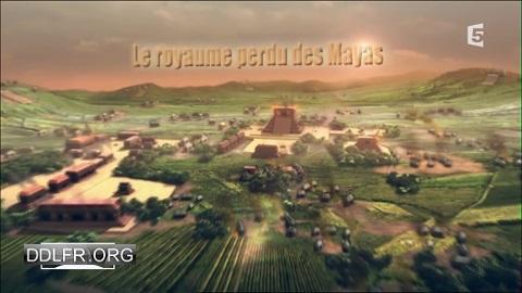 Le royaume perdu des Mayas