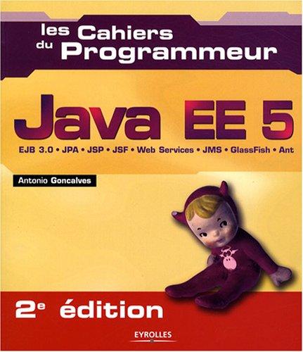 Les Cahiers du Programmeur : Java EE 5
