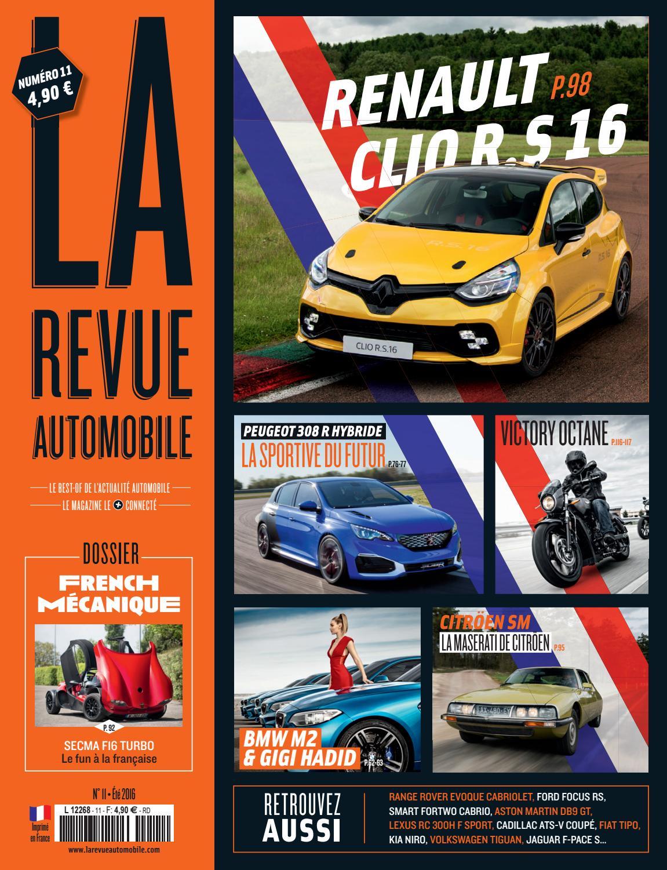 La Revue Automobile N°11 - Made in France 2016