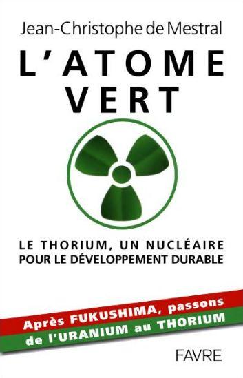 télécharger L'atome vert : Le thorium, un nucléaire pour le développement durable