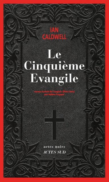 Le Cinquième Evangile - Ian Caldwell 2016