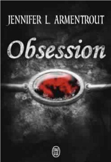 Arum Tome 1 Obsession - Jennifer L.Armentrout
