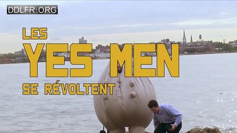 Les Yes Men se révoltent