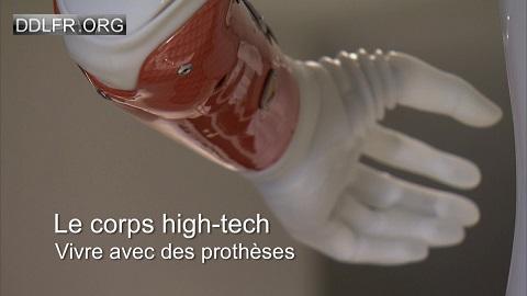 Le corps high-tech Vivre avec des prothèses