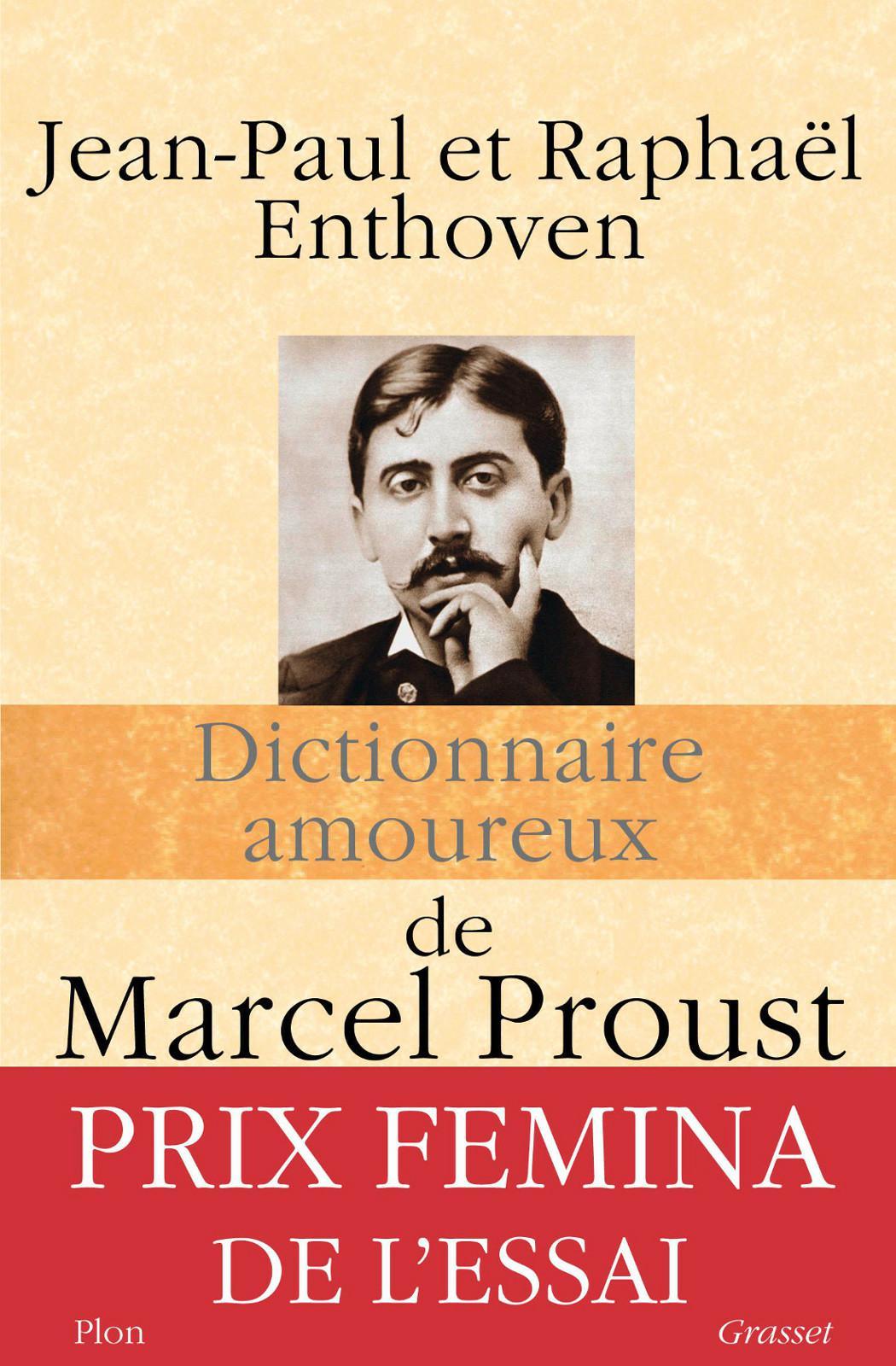 Marcel Proust - Dictionnaire amoureux