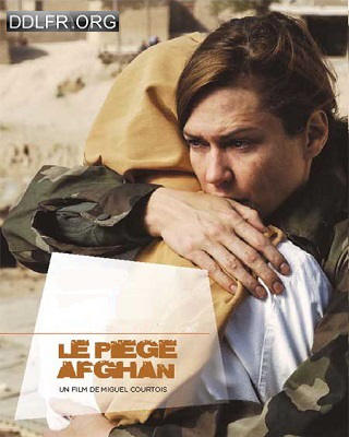 Le piège afghan french dvdrip