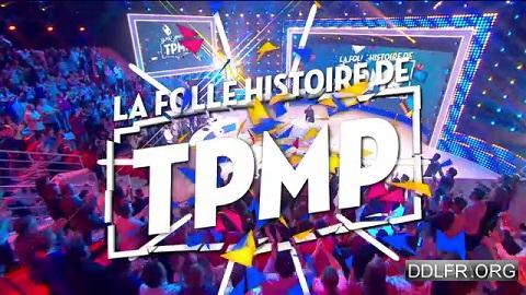 La folle histoire de TPMP
