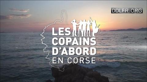 Les copains d'abord en Corse