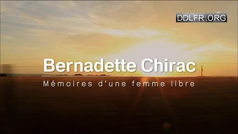 Bernadette Chirac mémoires d'une femme libre