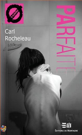TELECHARGER MAGAZINE Carl Rocheleau - Parfaite