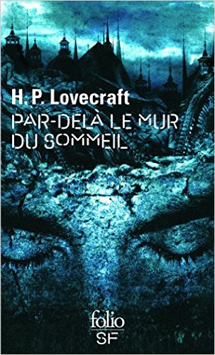 Par-Dela Le Mur Du Sommeil - Howard Phillips Lovercraft