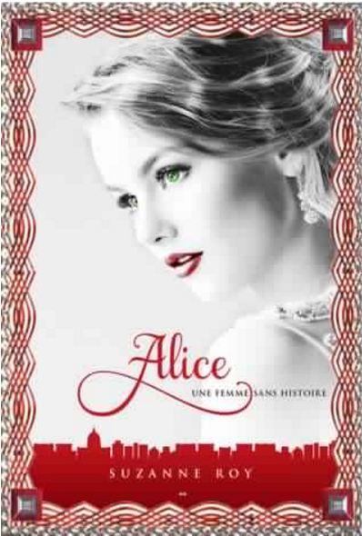Alice - Une femme sans histoire, tome 2