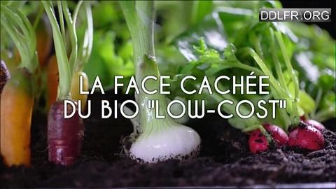 La face cachée du bio low cost