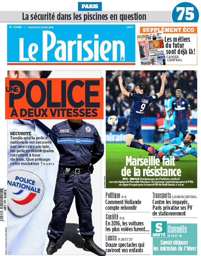 Le Parisien + Journal de Paris DE Lundi 24 Octobre 2016