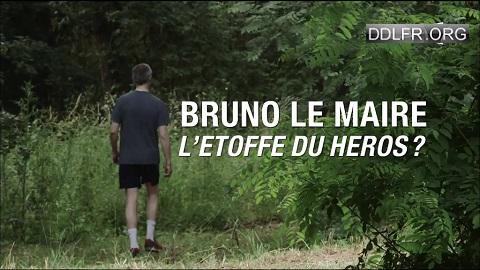 Bruno Le Maire l'étoffe du héros