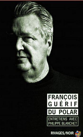 François Guérif (2016) - Du polar