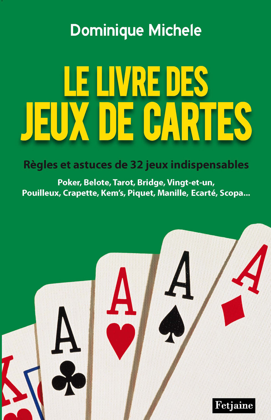 Dominique Michele - Le livre de jeux de cartes
