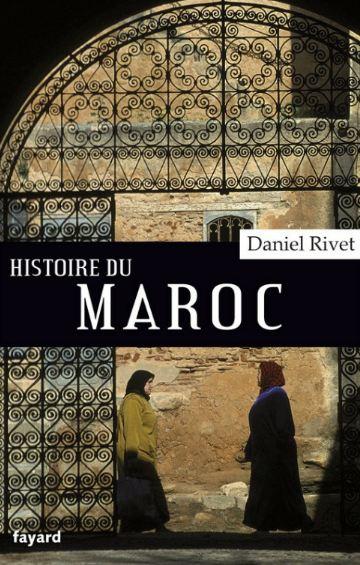 Histoire du Maroc : De Moulay Idrîs à Mohammed VI