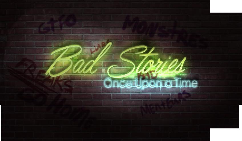 BadStories