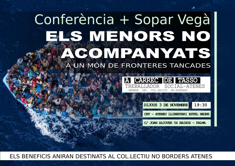 Conferència + Debat + Sopar vegà «Els menors no acompanyats a un món de fronteres tancades» (03-11-16)