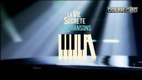 La vie secrète des chansons 09 Décembre 2016