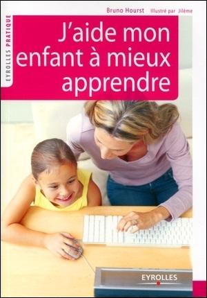 télécharger J'aide mon enfant à mieux apprendre