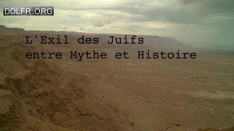 L'exil des juifs Entre mythe et histoire
