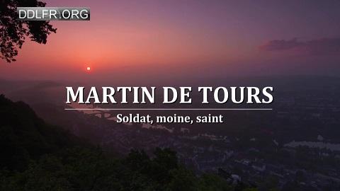 Martin de Tours Soldat, moine, saint