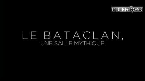 Le Bataclan une salle mythique