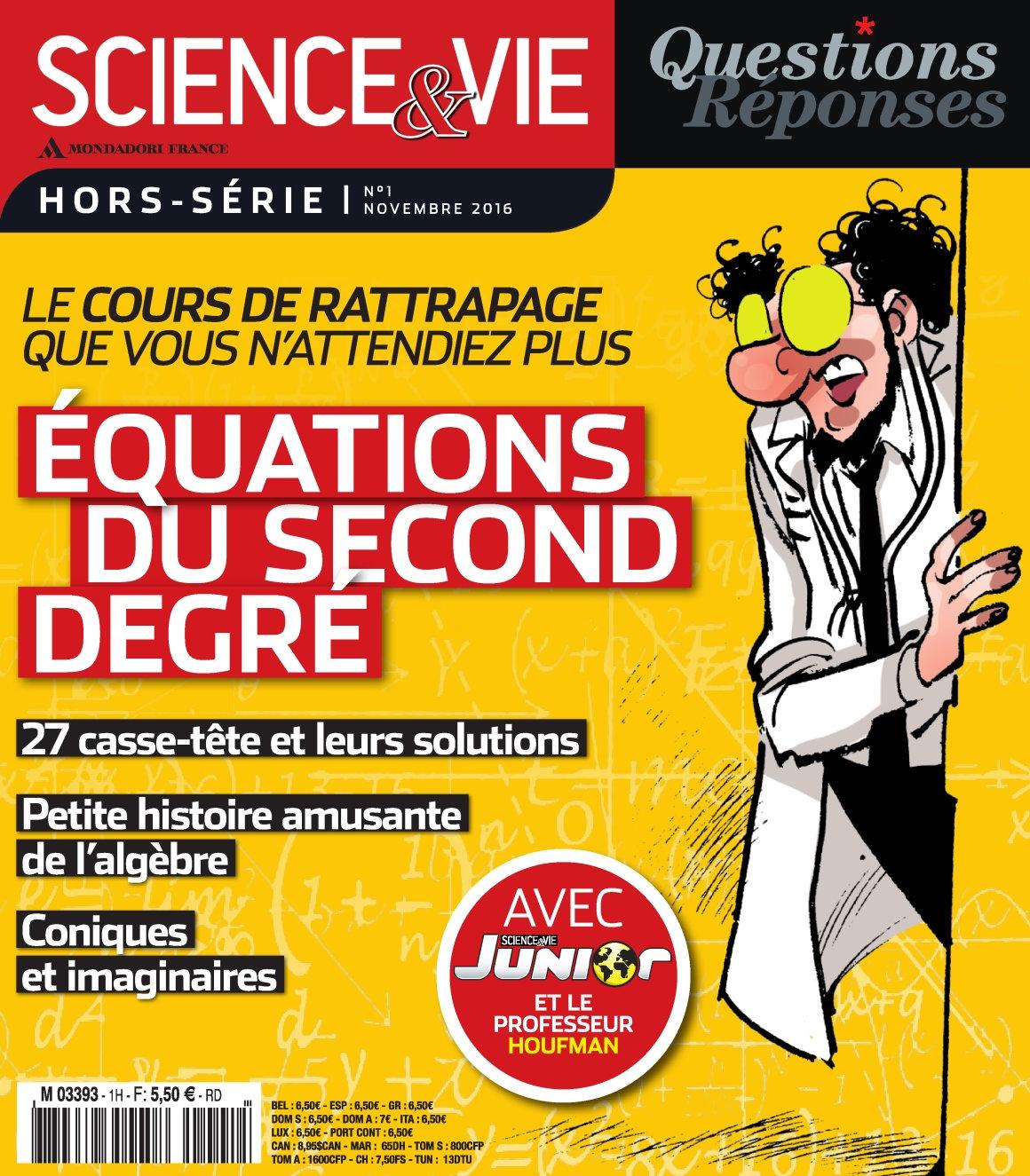 Science & Vie Questions Réponses HS 1 - Novembre 2016