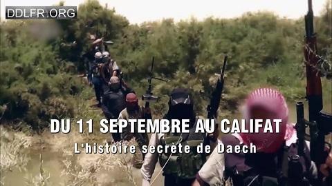 Du 11-septembre au califat L'histoire secrète de Daech