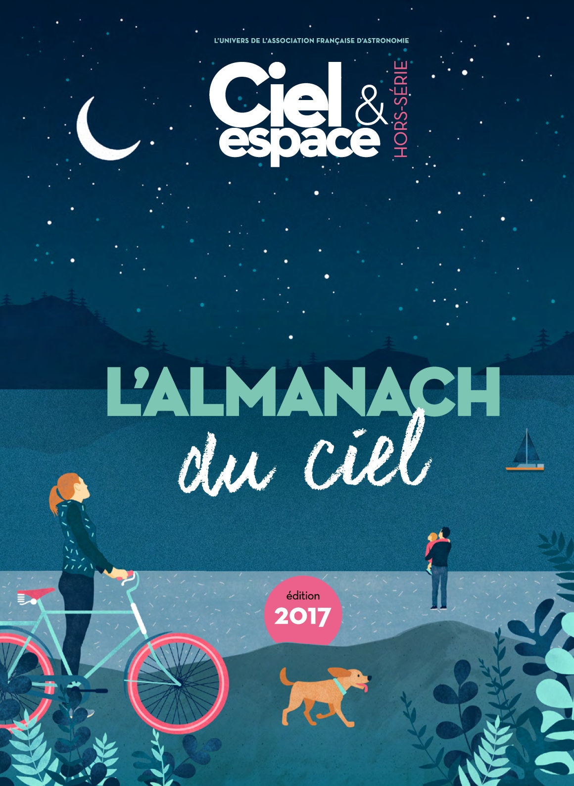 Ciel & Espace Hors-Série 26 - L'Almanach Du Ciel 2017
