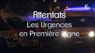 Attentats, les urgences en première ligne HDTV