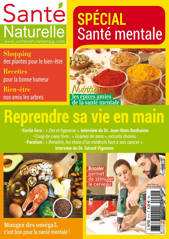 Santé Naturelle Hors-Série N°41 - Novembre 2016