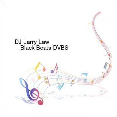 HDTV-X264 Download Links for DJ_Larry_Law--Black_Beats-DVBS-11-10-2016-OMA