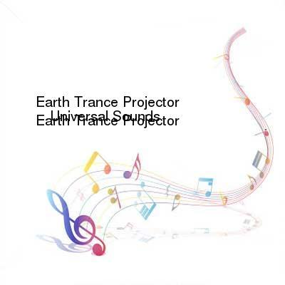 HDTV-X264 Download Links for Earth_Trance_Projector-Universal_Sounds-WEB-2016-SPANK