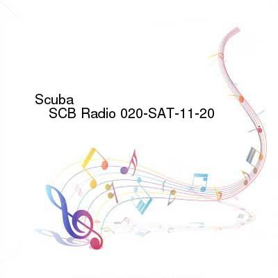 HDTV-X264 Download Links for Scuba_-_SCB_Radio_020-SAT-11-20-2016-TALiON