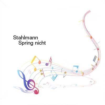 HDTV-X264 Download Links for Stahlmann-Spring_nicht-EP-WEB-DE-2012-ENTiTLED