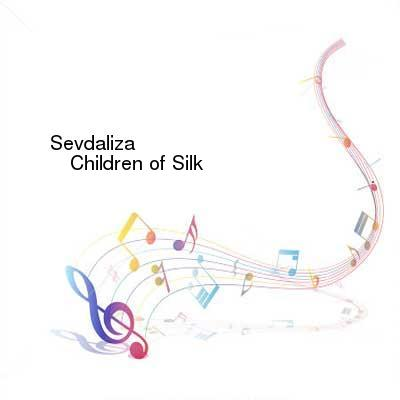 HDTV-X264 Download Links for Sevdaliza-Children_of_Silk-WEB-2015-ENTiTLED