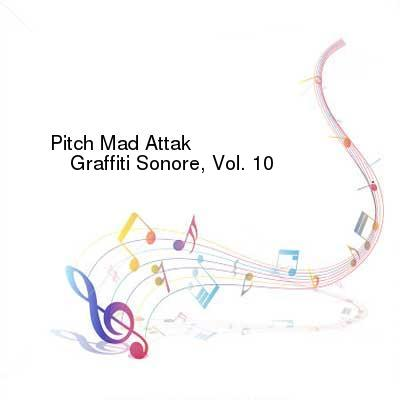 HDTV-X264 Download Links for Pitch_Mad_Attak-Graffiti_Sonore_Vol_10-GS010D-WEB-2016-PITY