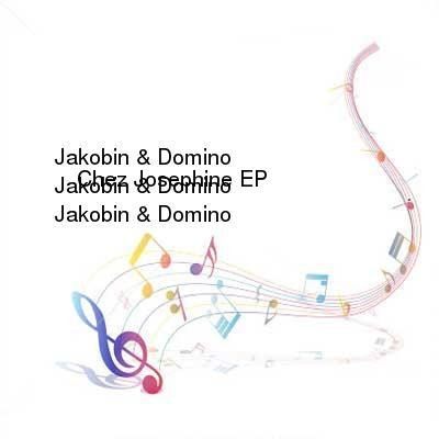 HDTV-X264 Download Links for Jakobin_and_Domino_-_Chez_Josephine_EP-WEB-2016-iDC