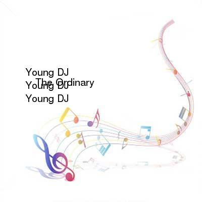 HDTV-X264 Download Links for Young_DJ_-_The_Ordinary-WEB-2016-iDC