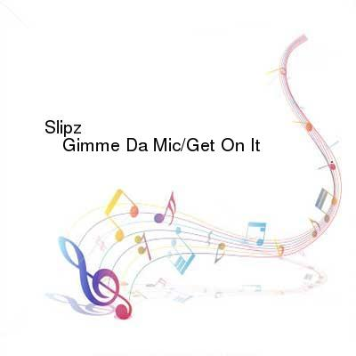 HDTV-X264 Download Links for Slipz-Gimme_Da_Mic__Get_On_It-MURDA016-WEB-2016-PITY