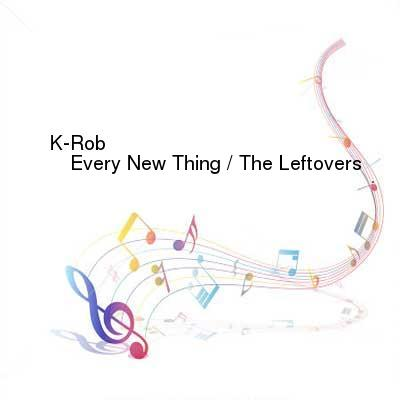 HDTV-X264 Download Links for K_Rob-Every_New_Thing__The_Leftovers-CWM004-WEB-2016-PITY