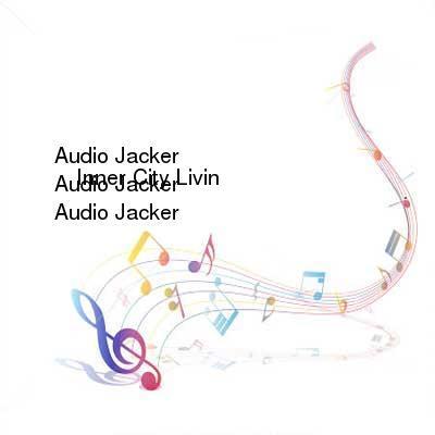 HDTV-X264 Download Links for Audio_Jacker_-_Inner_City_Livin-WEB-2016-iDC
