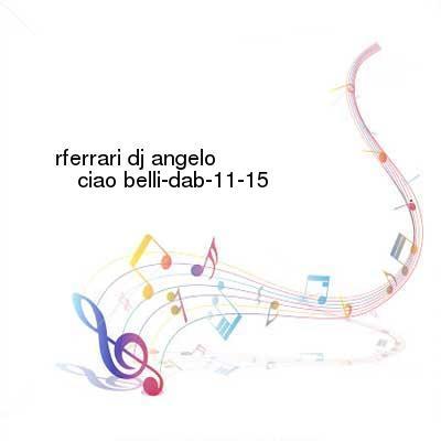 HDTV-X264 Download Links for Rferrari_DJ_Angelo-Ciao_Belli-DAB-11-15-2016-G4E