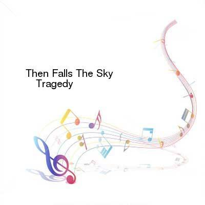 HDTV-X264 Download Links for Then_Falls_The_Sky-Tragedys_End-WEB-2016-ENTiTLED