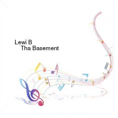 HDTV-X264 Download Links for Lewi_B-Tha_Basement-Single-WEB-2015-ENRAGED