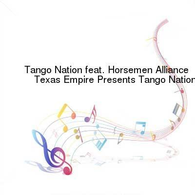 HDTV-X264 Download Links for Tango_Nation-Texas_Empire_Presents_Tango_Nation-WEB-2014-ENRAGED
