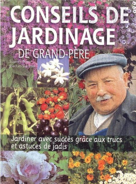 Conseils de jardinage de Grand-Père : Jardiner avec succès grâce aux trucs et astuces de jadis